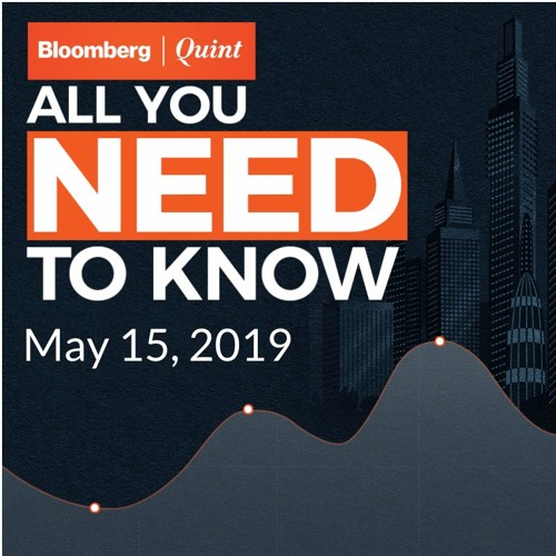 All You Need To Know On May 15, 2019