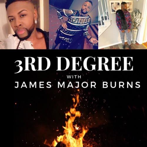 3RD DEGREE WITH JAMES MAJOR BURNS FT CURTIS A JONES