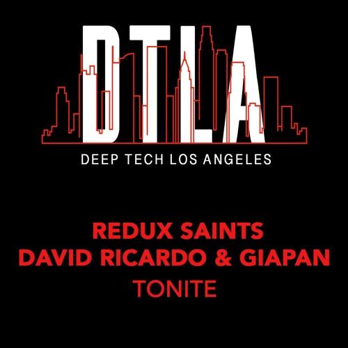 Redux Saints, David Ricardo, GIAPAN - Tonite (Clip Preview)