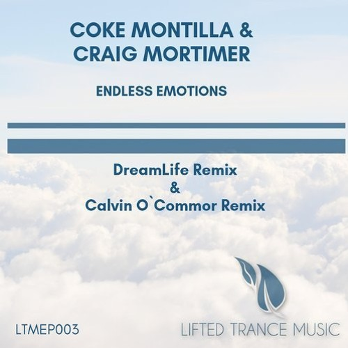 Coke Montilla & Craig Mortimer - Endless Emotions (DreamLife Remix)