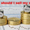 If I Buy Stocks, When Should I Sell Them