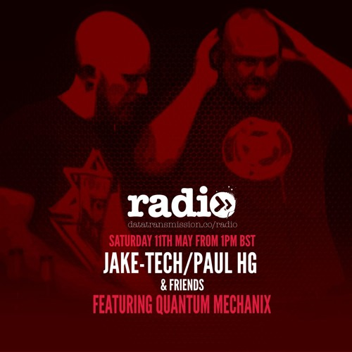 Jake-Tech Paul HG & Friends Show Featuring Quantum Mechanix