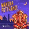 Mantra Psytrance