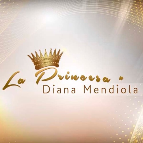 La Princesa - Diana Mendiola