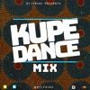Download DJ Lyriks Presents KUPE Dance MIX (A-Star, Kwamz x Flava, Medikal, GuiltyBeatz, Skiibi) Mp3