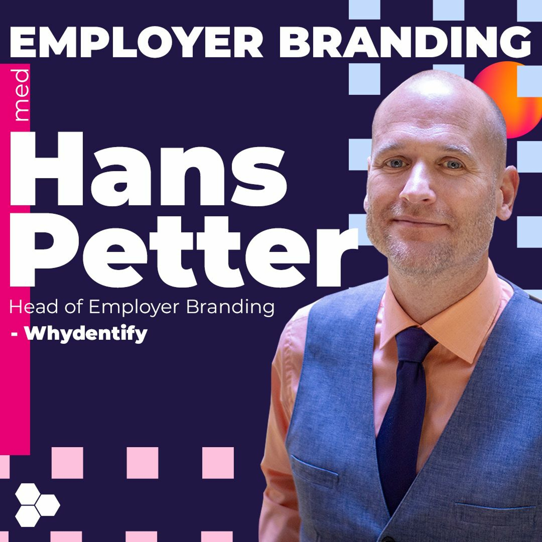 The Fundamentals of Employer Branding   Hans Petter Stub fra Whydentify
