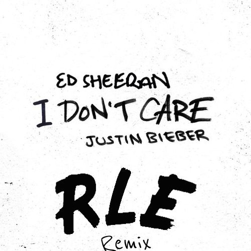 I Don T Care Rle Remix Clip Free Download Full Song In The