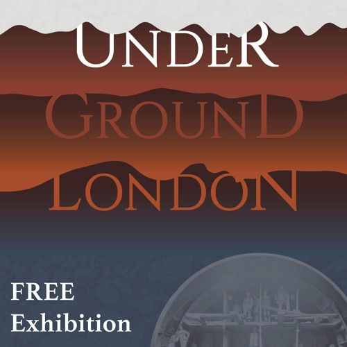 London Metropolitan Archives: Under Ground London Soundtrack - Extract