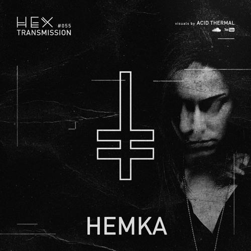 HEX Transmission #055 - Hemka