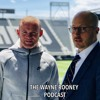 The Wayne Rooney Podcast Episode 1
