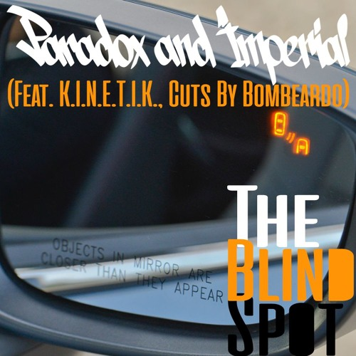 The Blind Spot (feat. K.I.N.E.T.I.K. & Bombeardo)