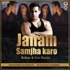 Janam Samjha Karo ( Rohan X Gxv Edit )