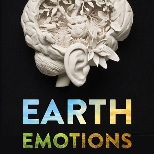 1869, Ep. 71 with Glenn Albrecht, author of Earth Emotions