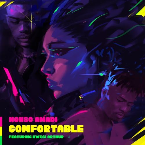Comfortable - Nonso Amadi ft. Kwesi Arthur