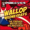 MISTER CEE WALLOP WEDNESDAYS EPISDOE#3: 5/15/19.mp3