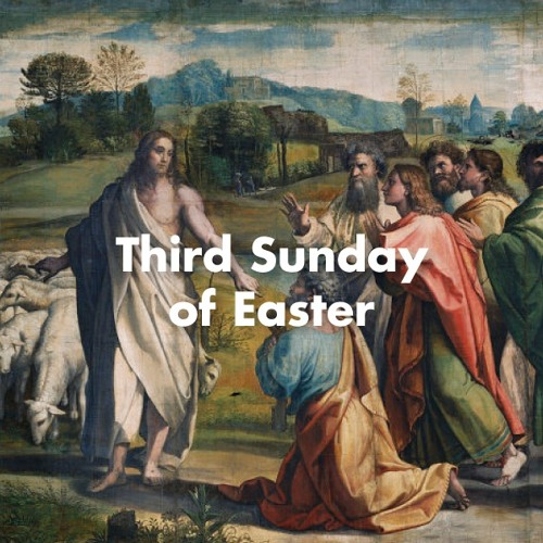 Sermon for the Third Sunday of Easter