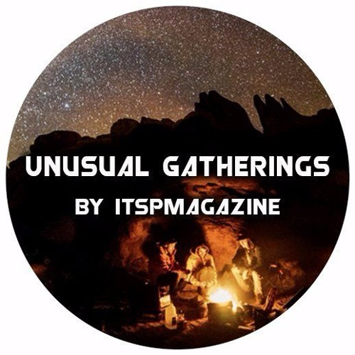 Unusual Gathering | Episode XXVIII | With Elizabeth Wharton And Damon Jackman | May 17, 2019
