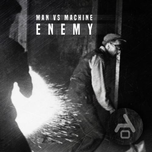 Man Vs Machine - Enemy