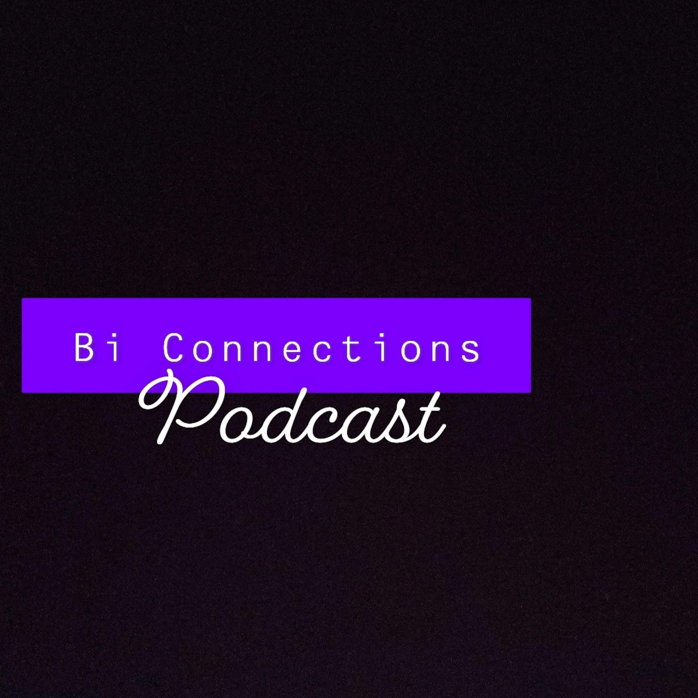 Bi Connections - #12 Sex Ed, Masturbation, Pose!