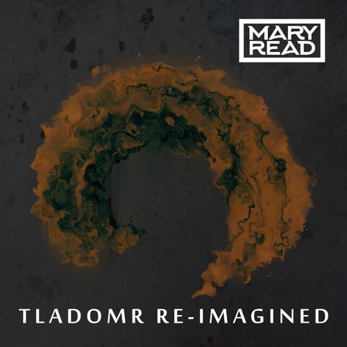 T.L.A.D.O.M.R. Re-Imagined