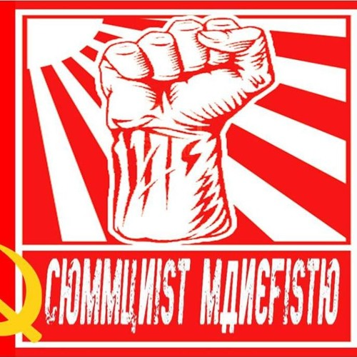 'COMMUNIST MANEFISTO' – MAY 15, 2019