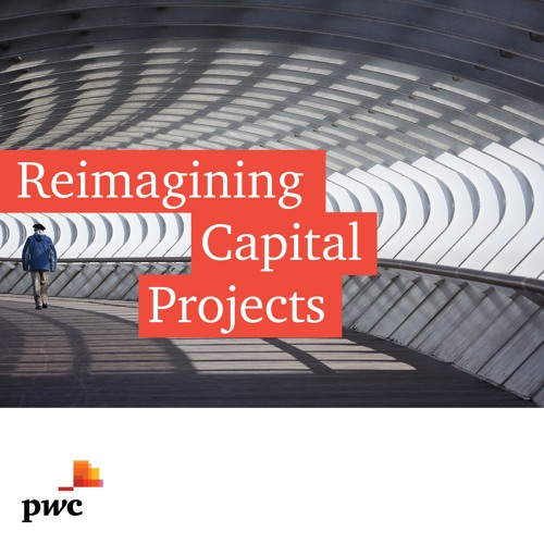 Reimagining capital projects - S2E5 -  How space-as-a-service is changing the real estate sector