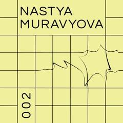 OKNO podcast 002 — Nastya Muravyova