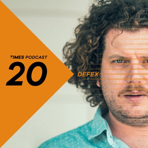 Times Artists Podcast 20 - Defex