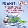 France: French Travel Phrases for English Speaking Travelers By Sarah Retter Audiobook Sample