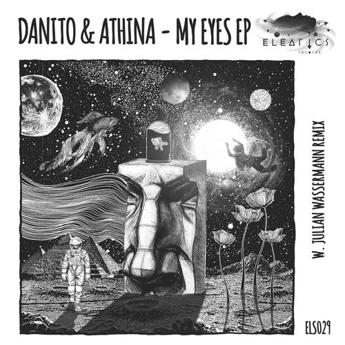 HSH_PREMIERE: Danito & Athina - My Eyes (Original Mix) [Eleatics Records]