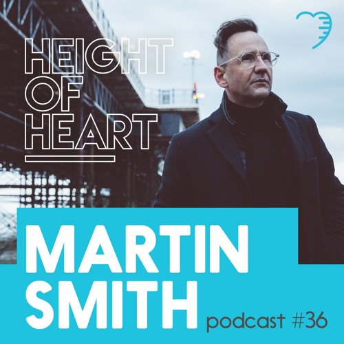 #36 - Martin Smith