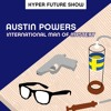 'Austin Powers: International Man of Mystery' PLUS GAME OF THRONES TALK | HYPER FUTURE SHOW