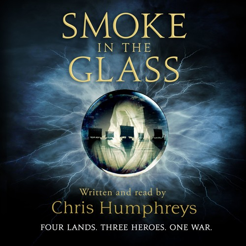 Smoke In The Glass written and read by Chris Humphreys