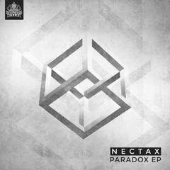 Nectax - Paradox EP (Mini Mix)