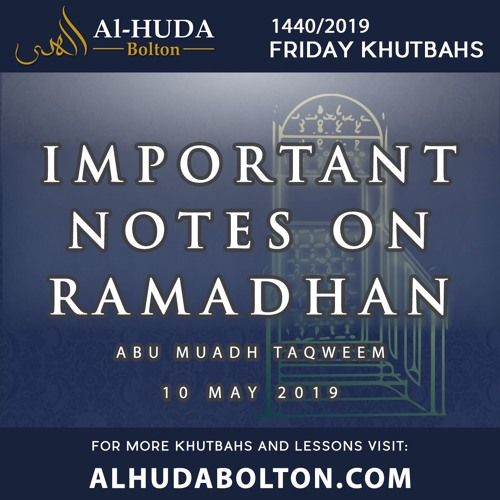 Khutbah: Important Notes On Ramadhan