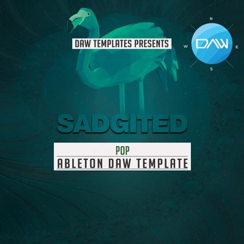 Sadgited Ableton DAW Template