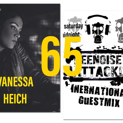 Beenoise Attack International Guestmix Ep. 65 With Vanessa Heich