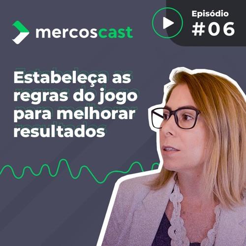 Como as políticas comerciais ajudam as vendas da sua empresa? - Mercoscast #6