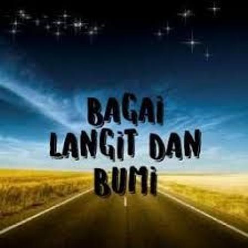 Bagaikan Langit Dan Bumi 2019 Herry Or X Rahman Or X Hendro Req Ricca Yana By Herry Setiawan On Soundcloud Hear The World S Sounds