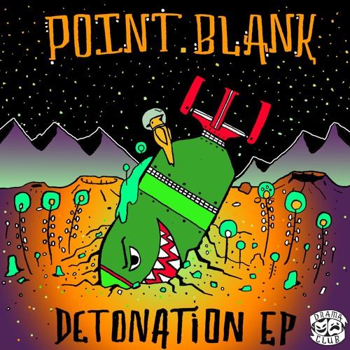 Point.Blank - Detonation 2019 [EP]