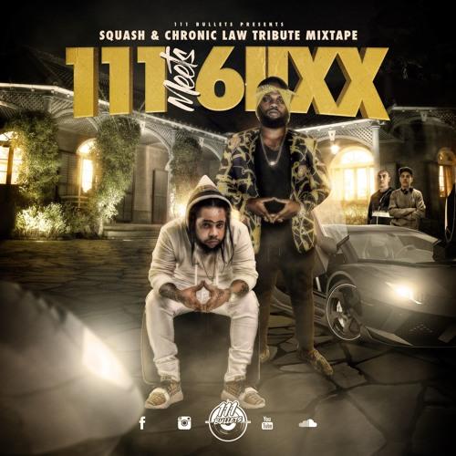111 Meets 6iixx - Squash & Chronic Law Mixtape