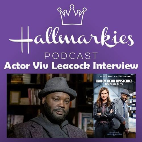 Hallmarkies: Actor Viv Leacock Interview