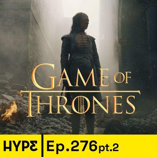 Podcast ep. 276: La víspera del final de Game of Thrones y la locura de nuestra Daenerys Targaryen