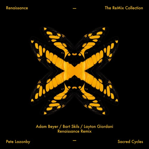 Pete Lazonby 'Sacred Cycles' (Adam Beyer, Bart Skils, Layton