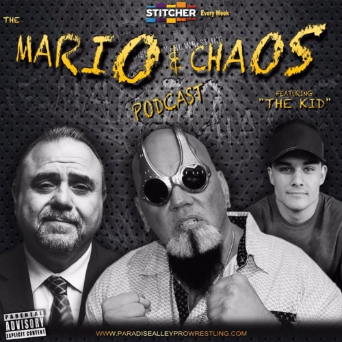 Mario & Chaos (and The Kid) Ep. 24 - Is Mario Mancini Nacho Libre?