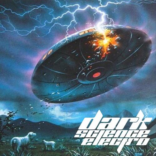 Dark Science Electro - Episode 410 - 05/17/2019