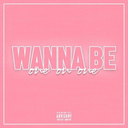 Wanna Be [Prod. NSOUL]