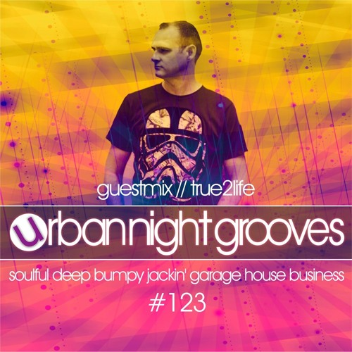 Urban Night Grooves 123 - Guestmix by True2life