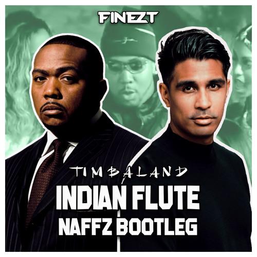 Indian Flute (Naffz Bootleg)