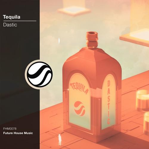 Dastic - Tequila